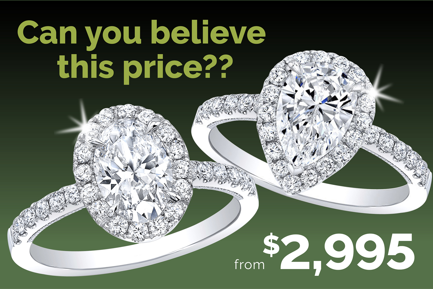 Engagement Rings from $2,995!