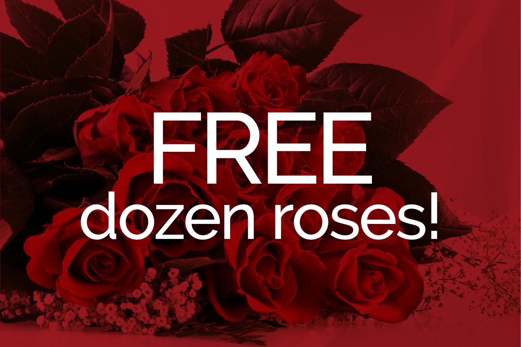 FREE Dozen Roses for Valentine's Day!